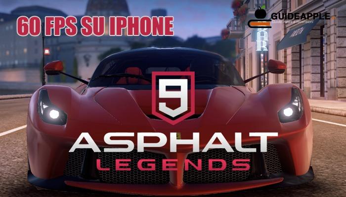 Asphalt 9: Legends a 60 fps su iPhone Xs, Xs MAX e Xr