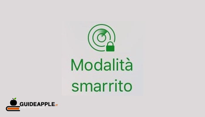 Modalità smarrito iPhone: come bloccare iPhone da remoto