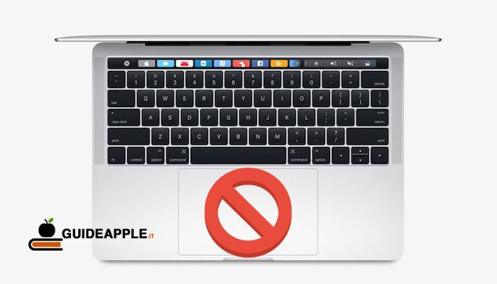 Come disabilitare Trackpad integrato MacBook
