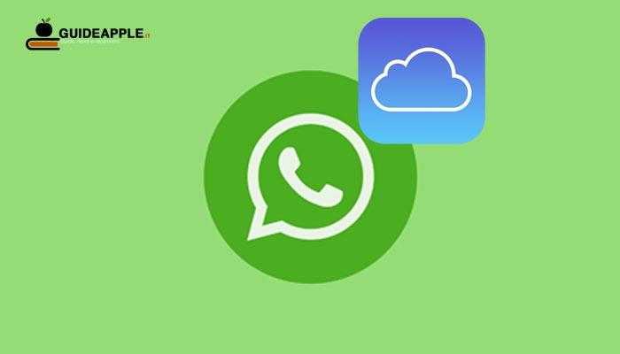 Backup WhatsApp iPhone su iCloud