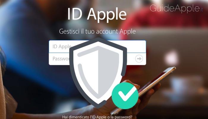 Come migliorare la sicurezza del tuo ID Apple
