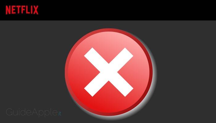 Netflix non funziona su iPhone e iPad: ecco come risolvere