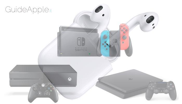 Utilizzare gli AirPods su PS4, XBox e Nintendo Swtich