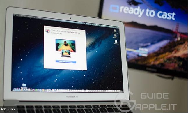 Come trasmettere schermo da Mac a TV tramite Chromecast